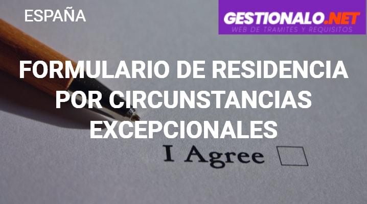 Formulario de Residencia por Circunstancias Excepcionales