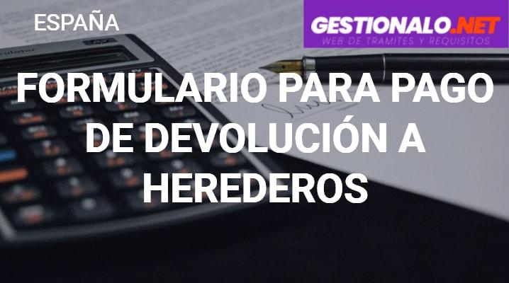 Formulario para Pago de Devolución a Heredero