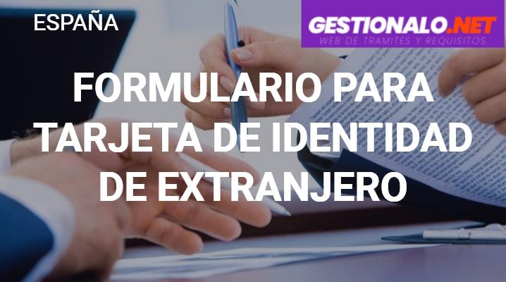 Formulario para Tarjeta de Identidad de Extranjero