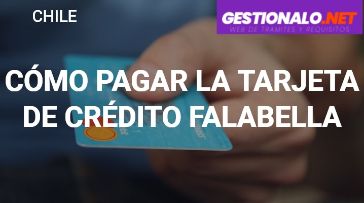 Pagar la Tarjeta de Crédito Falabella