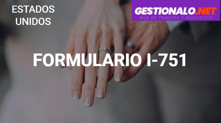 Formulario I-751