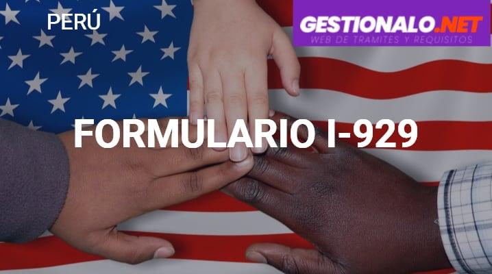 Formulario I-929