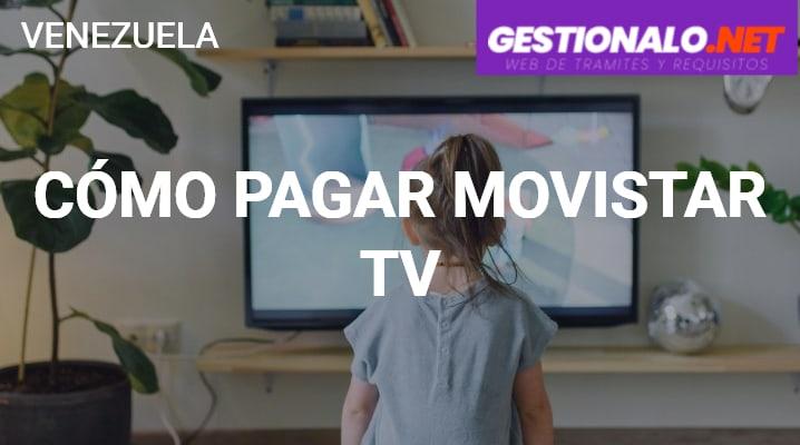 Cómo Pagar Movistar TV