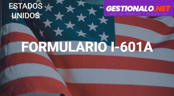 Formulario I-601A
