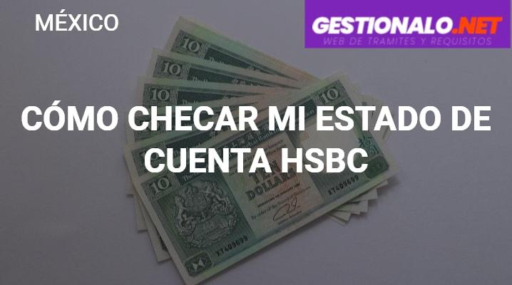 Cómo Checar mi Estado de Cuenta HSBC