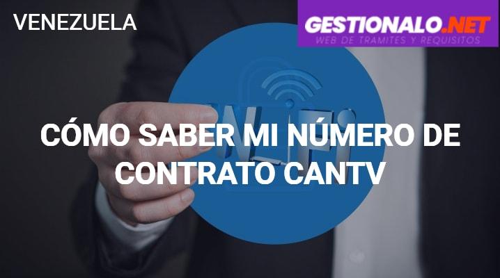 Cómo Saber mi Número de Contrato CANTV