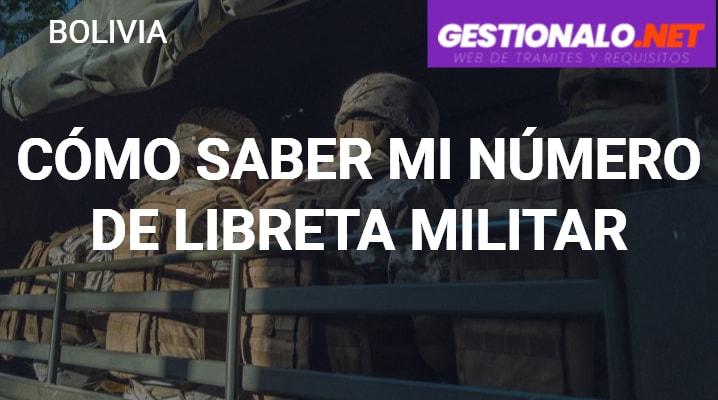 Cómo Saber mi Número de Libreta Militar