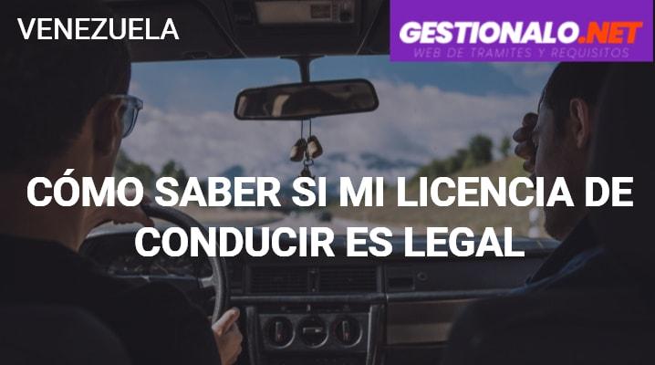 Cómo Saber si mi Licencia de Conducir es Legal